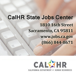 Visit the CalHR State Jobs Center for information on state employment.